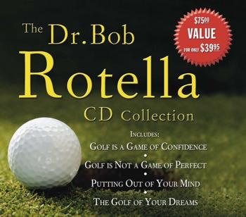 The Dr. Bob Rotella CD Collection