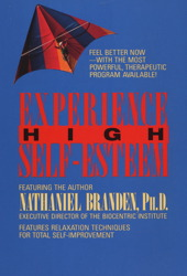 Experience High Self-Esteem