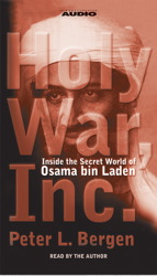 holy war inc Holy war, inc: inside the secret world of osama bin laden [peter l bergen] on amazoncom free shipping on qualifying offers on september 11, 2001, the world changed forever as more.