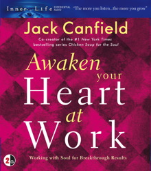 Awaken Your Heart at Work