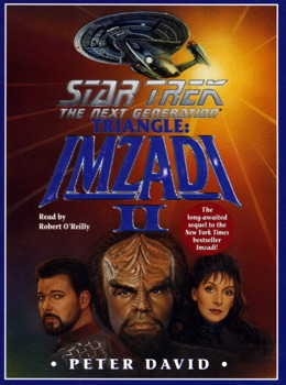 Star Trek the Next Generation: Triangle: Imzadi II