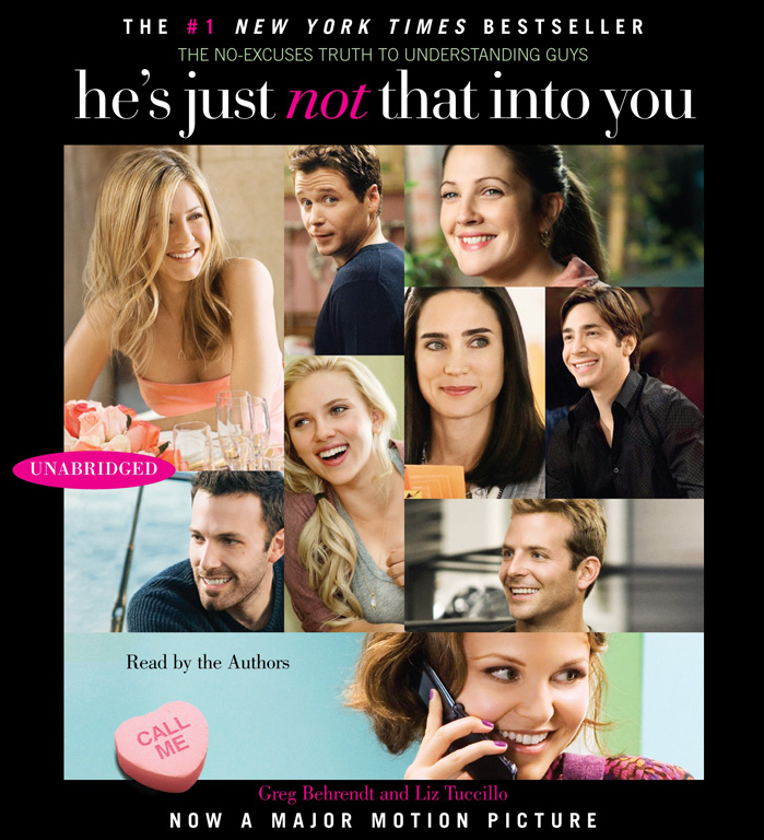 """hes just not that into you by greg behrendt essay During my 30s while going through my own romantic drama and heartache, a  friend once said to me, """"when somebody shows you who they are, believe them."""