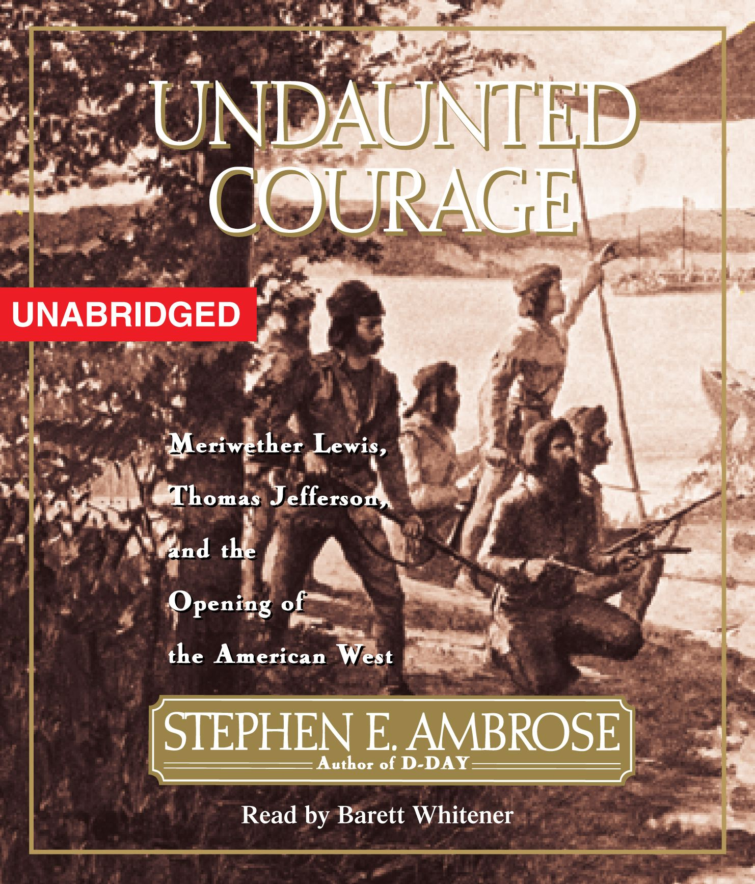 what is the thesis of undaunted courage Undaunted courage: meriwether lewis, thomas jefferson and the opening of the american west, by stephen eambrose, simon & schuster, new york, 1996, $2750 no disrespect to william clark (a.