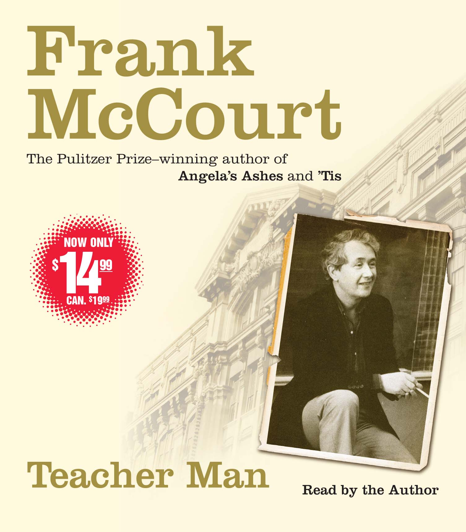 frank mccourt teacher man Mccourt's latest memoir focuses on what 'tis (1999) gave short shrift to: his life as a teacher.