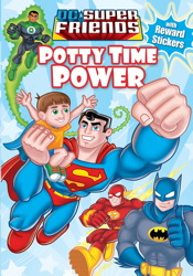 DC Super Friends Potty Time Power