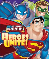 DC Super Friends Heroes Unite!
