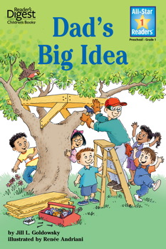 Dad's Big Idea (Reader's Digest) (All-Star Readers)