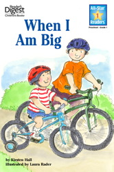 When I Am Big (Reader's Digest) (All-Star Readers)