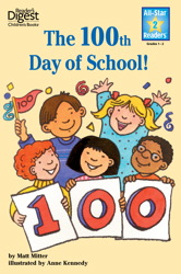 The 100th Day of School (Reader's Digest) (All-Star Readers)