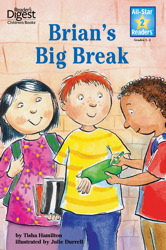 Brian's Big Break (Reader's Digest) (All-Star Readers)