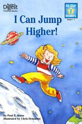 I Can Jump Higher! (Reader's Digest) (All-Star Readers)