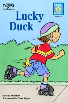 Lucky Duck (Reader's Digest) (All-Star Readers)