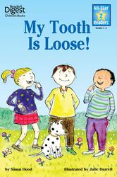 My Tooth Is Loose! (Reader's Digest) (All-Star Readers)