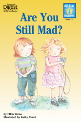 Are You Still Mad? (Reader's Digest) (All-Star Readers)
