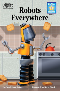 Robots Everywhere (Reader's Digest) (All-Star Readers)