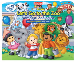 FISHER-PRICE LET'S GO TO THE ZOO!/VAMOS A EL ZOOLÓGICO!