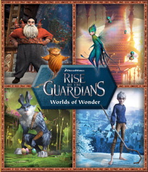 Dreamworks Rise of the Guardians Worlds of Wonder