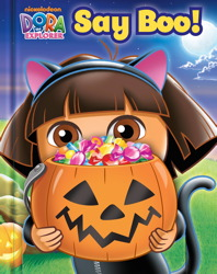 Dora the Explorer Say Boo!
