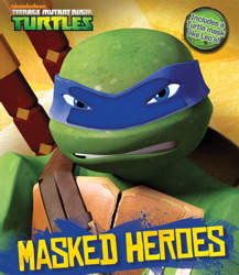 Teenage Mutant Ninja Turtles Masked Heroes