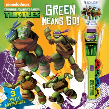 Teenage Mutant Ninja Turtles Green Means GO!