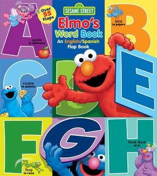 Sesame Street: Elmo's Word Book: An English/Spanish Flap Book