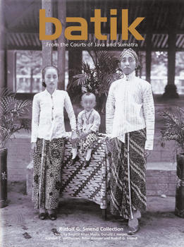 Batik: From the Courts of Java and Sumatra