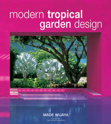 Modern Tropical Garden Design