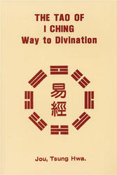 The Tao of I Ching