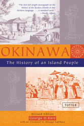 Okinawa: The History of an Island People