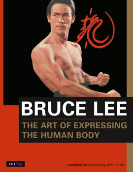 The Bruce Lee: The Art of Expressing the Human Body