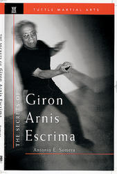 The Secrets of Giron Arnis Escrima