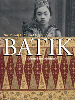Batik: 75 Selected Masterpieces