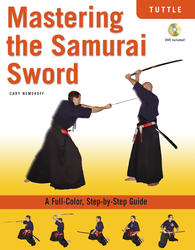 Mastering the Samurai Sword