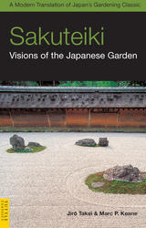 Sakuteiki: Visions of the Japanese Garden