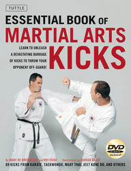 The Essential Book of Martial Arts Kicks