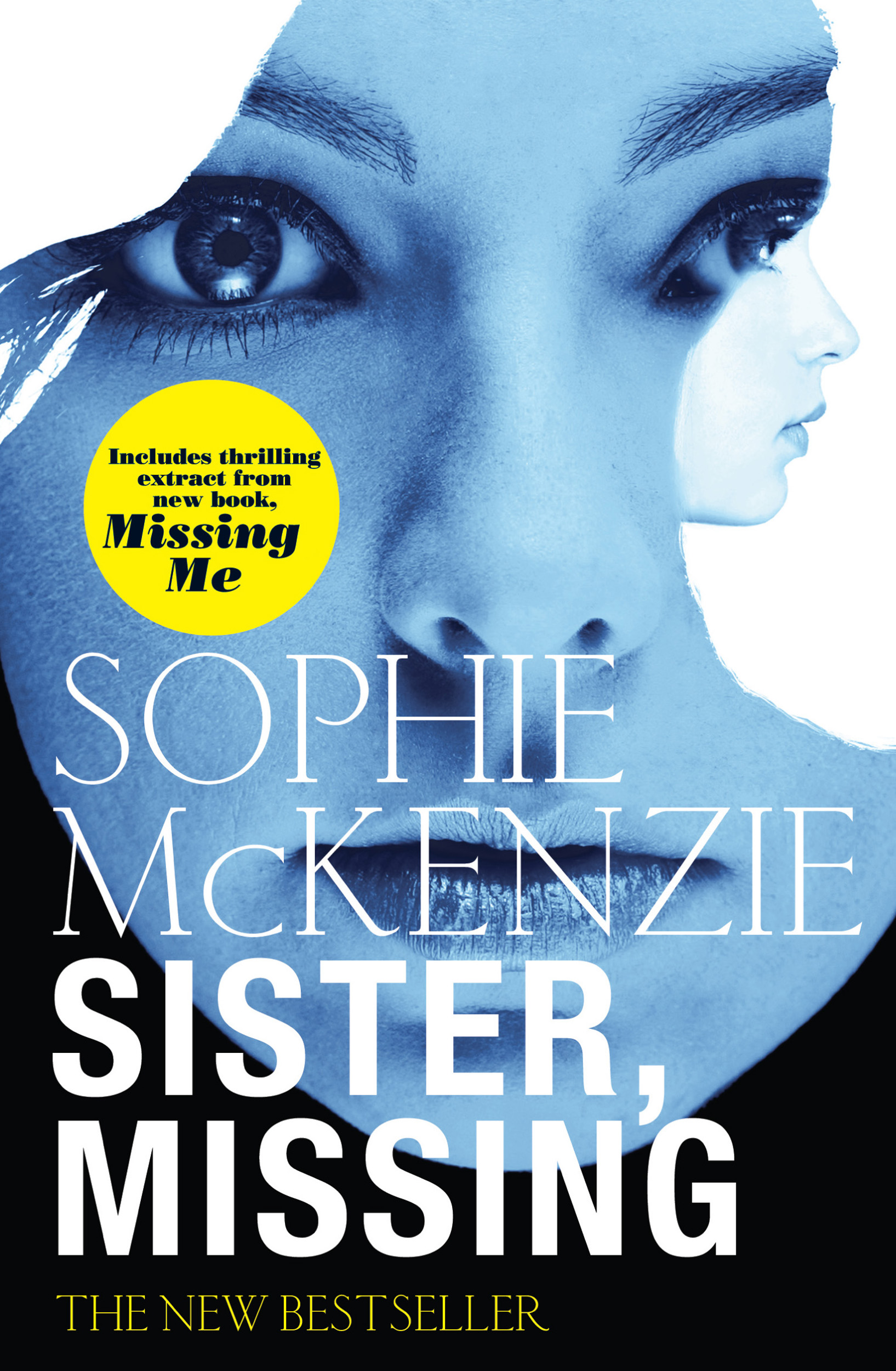 Sister missing book by sophie mckenzie official publisher page cvr9780857072894 9780857072894 hr fandeluxe Choice Image