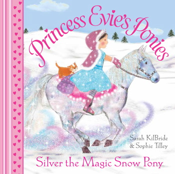 Princess Evie's Ponies: Silver the Magic Snow Pony