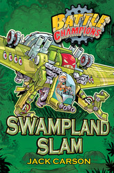 Battle Champions: Swampland Slam