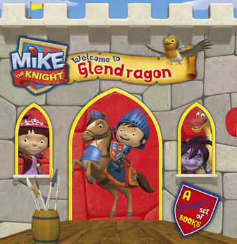Mike the Knight: Welcome to Glendragon
