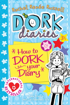 Dork Diaries 3 ½: How to Dork Your Diary