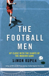 Cover of The Football Men, by Simon Kuper