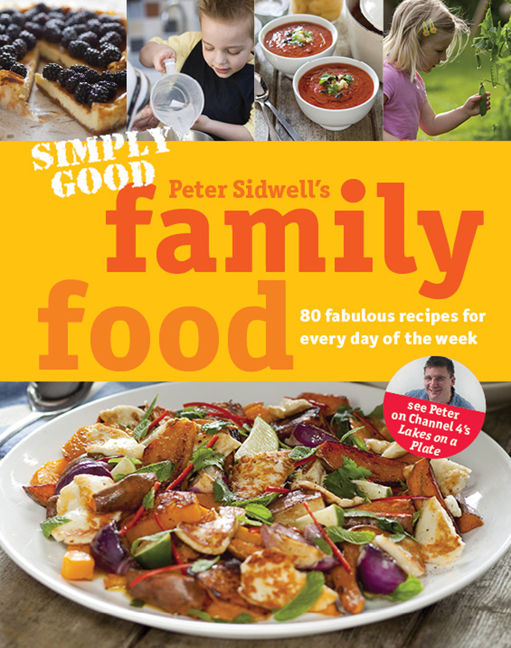 Simply good family food book by peter sidwell official publisher book cover image jpg simply good family food forumfinder