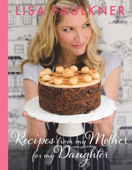 Recipes from my Mother for my Daughter