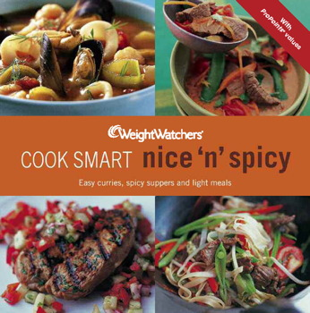 Weight Watchers Cook Smart Nice & Spicy