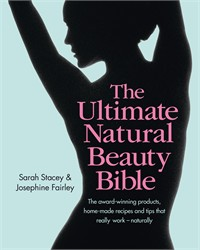 Ultimate Natural Beauty Bible: The award-winning products, home-made
