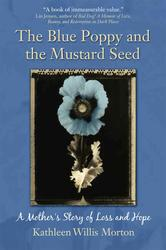 The Blue Poppy and the Mustard Seed