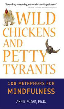 Wild Chickens and Petty Tyrants