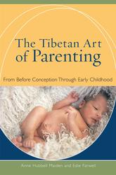 The Tibetan Art of Parenting