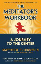 The Meditator's Workbook