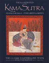 The Illustrated Kama Sutra • Ananga-Ranga • Perfumed Garden